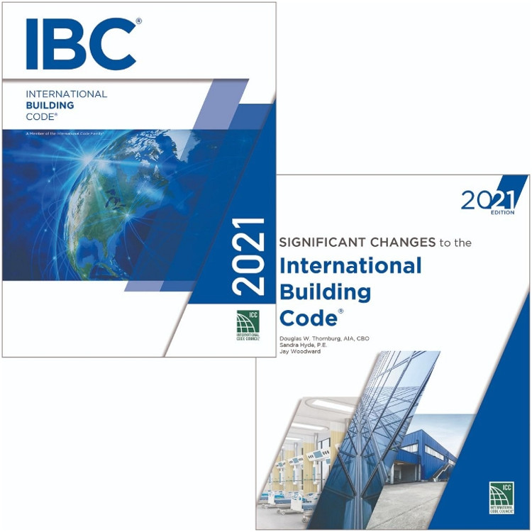 2021 IBC and Significant Changes to the IBC 2021 Edition Looseleaf