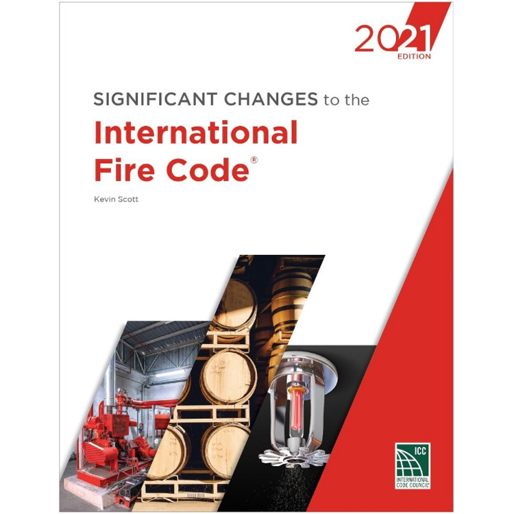 Significant Changes to the International Fire Code 2021-ISBN#9781952468209