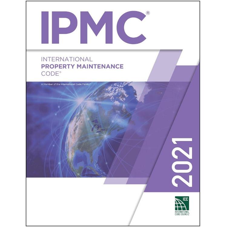 2021 International Property Maintenance Code - ISBN#9781609839710