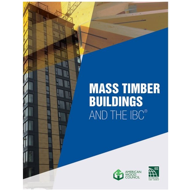 Mass Timber Buildings and the IBC-ISBN#9781952468025