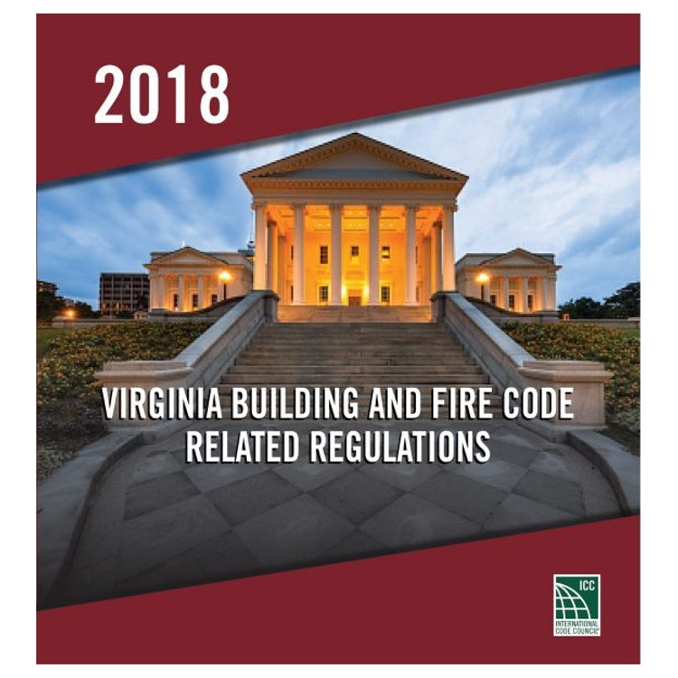 2018 Virginia Building and Fire Code Related Regulations - ISBN#9781955052917