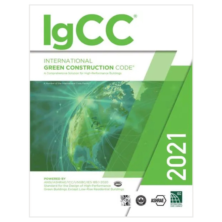 2021 International Green Construction Code - ISBN#9781609839765