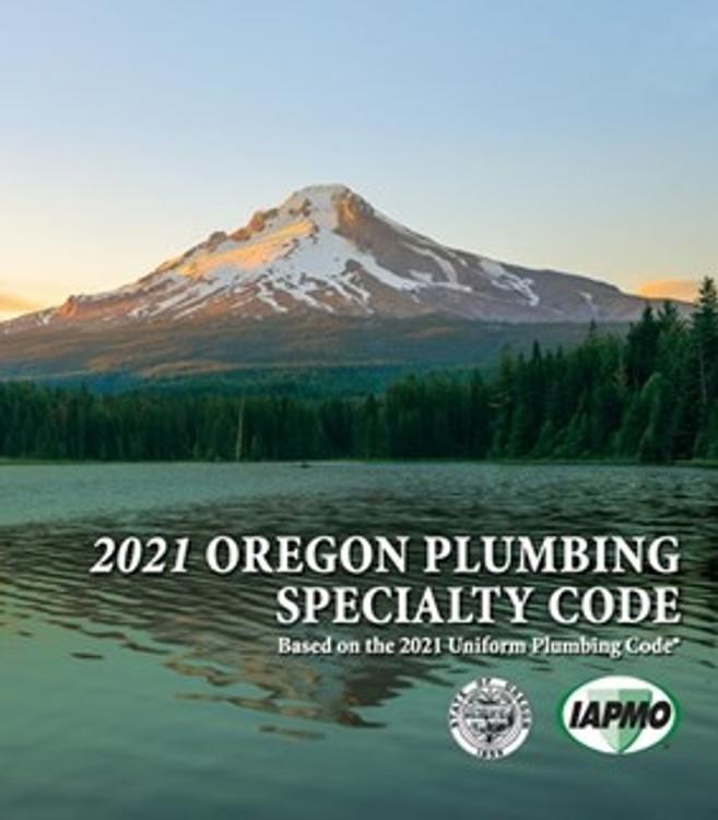 2021 Oregon Plumbing Specialty Code | IAPMO_10-21OR