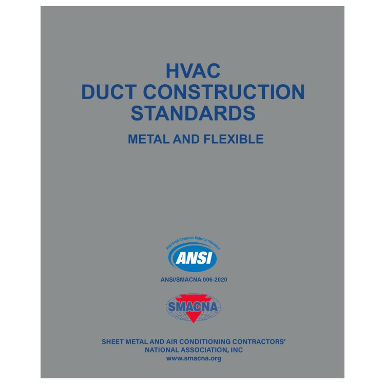 HVAC Duct Construction Standards Metal and Flexible - ISBN#9781617211263