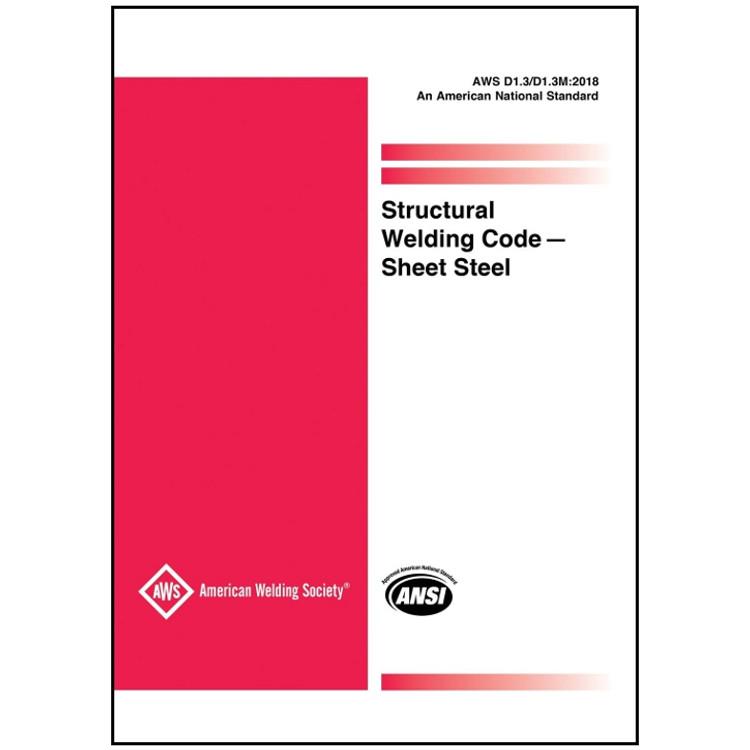 AWS D1.3/D1.3M:2018 Structural Welding Code-Sheet Steel - ISBN#9780871719188
