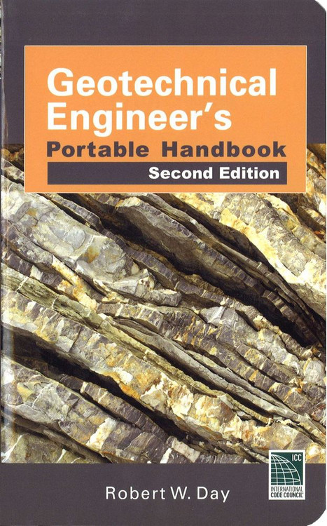Geotechnical Engineers Portable Handbook 2nd Edition - ISBN#9780071789714