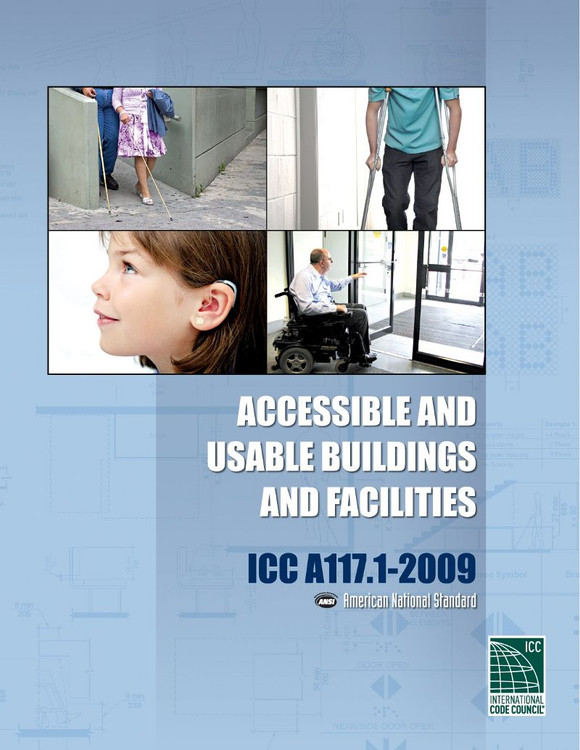 ICC A117.1-2009 Accessible and Usable Buildings and Facilities - ISBN#9781580019187