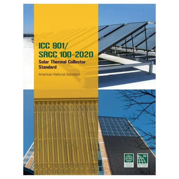 ICC 901 SRCC 100 2020 Solar Thermal Collector Standard - ISBN#9781952468971
