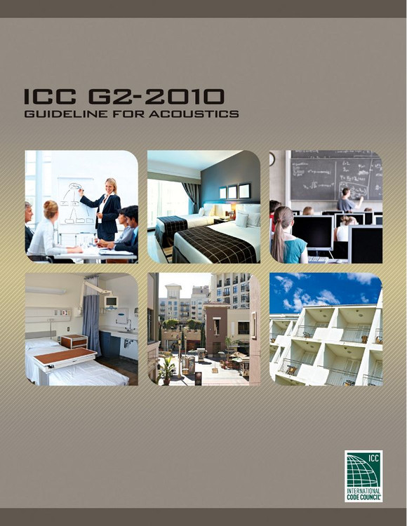 ICC G2-2010: Guideline for Acoustics - ISBN#9781580019873