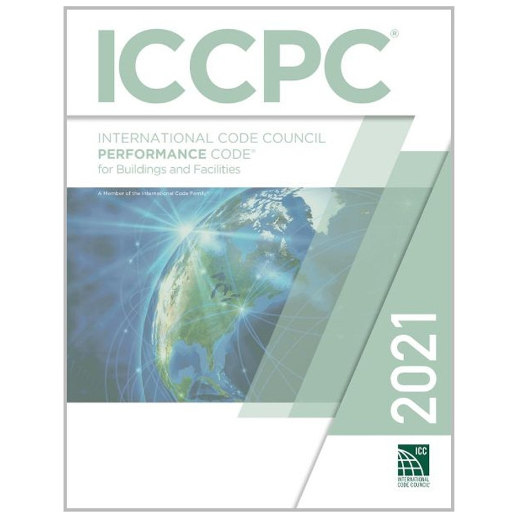 2021 ICC Performance Code for Buildings and Facilities - ISBN#9781609839727