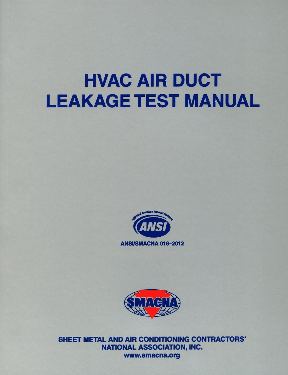 HVAC Air Duct Leakage Test Manual (SMACNA 1143) - 9781617210273 |  Contractor Resource