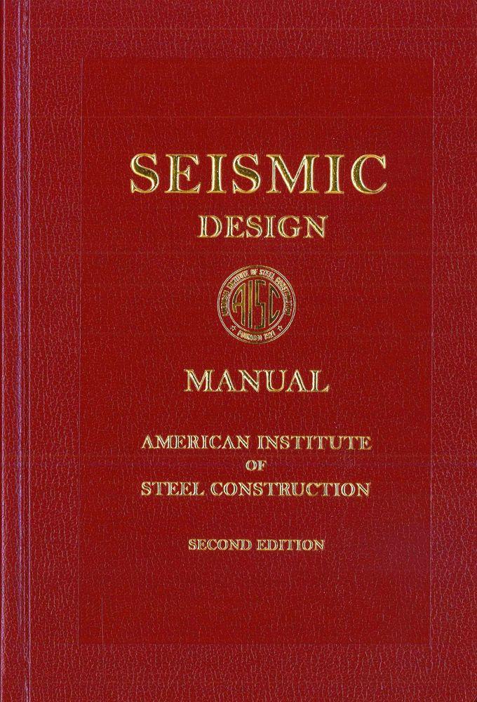 Seismic Design Manual Aisc 327 12a 9781564240613 Contractor Resource