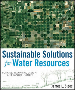Sustainable Solutions For Water Resources Policies