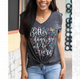 Grace & Lace Better Days Tee
