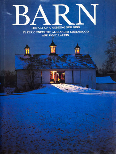 Barn - The Art of a Working Building