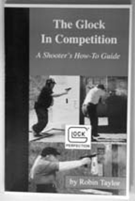 Glock in Competition, 1st Edition