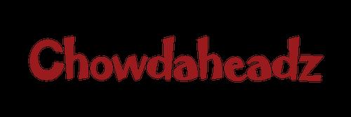 Chowdaheadz
