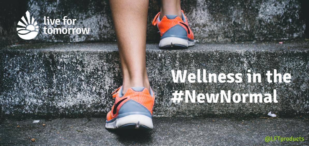 Wellness In The #NewNormal