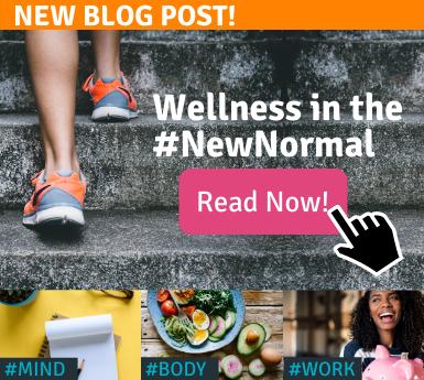 Wellness in the #NewNormal - #NewYearNewMe