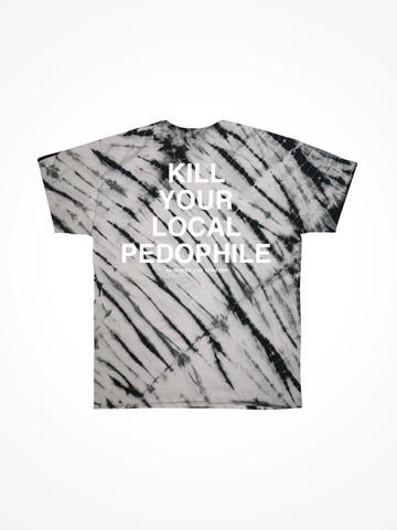 KILL YOUR LOCAL PEDOPHILE • Concrete Tie Dye Tee