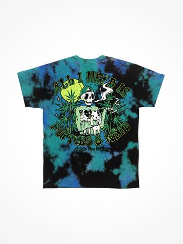 PUPPIES AND WEED IS ALL I NEED • Aqua Tie Dye Tee