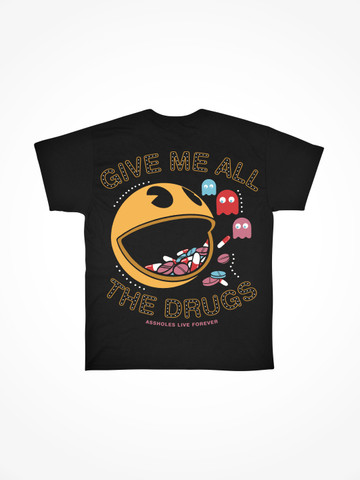 ALFMAN GIVE ME ALL THE DRUGS • Black Tee