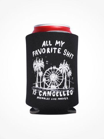 ALL MY FAVORITE SHIT IS CANCELLED • Black Coozie