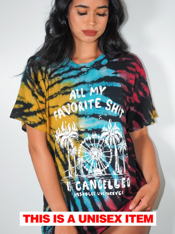 ALL MY FAVORITE SHIT IS CANCELLED • Explosion Tie Dye Tee