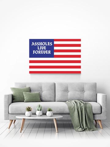 ASSHOLES LIVE FOREVER FLAG • Canvas Print