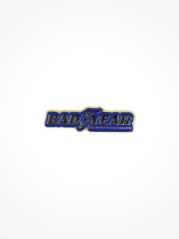BADYEAR • Pin