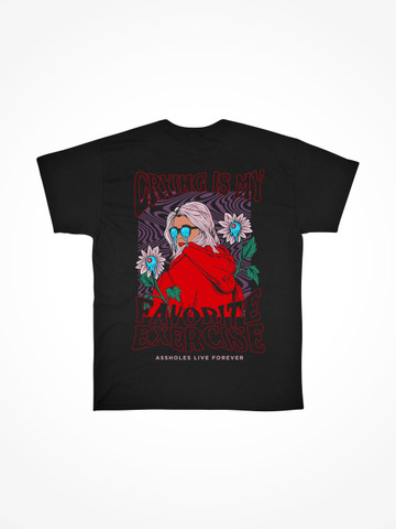 CRYING IS MY FAVORITE EXERCISE • Black Tee