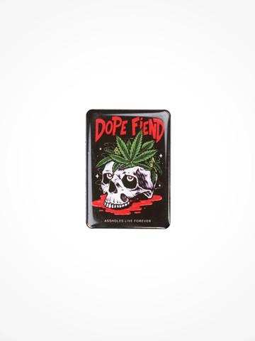 DOPE FIEND • Pin