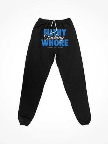 FILTHY FUCKING WHORE • Black Sweatpants
