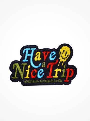 HAVE A NICE TRIP • Patch