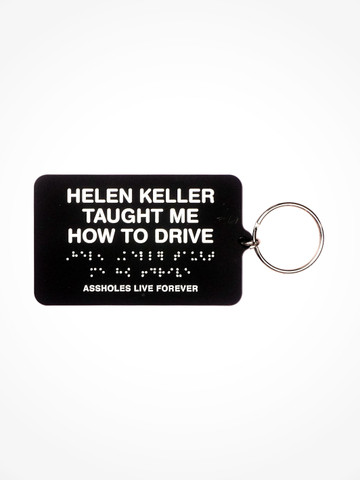 HELEN KELLER TAUGHT ME HOW TO DRIVE • Black Braile Keychain