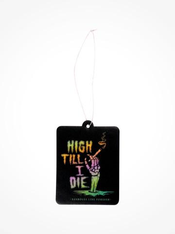 HIGH TIL I DIE • Air Freshener