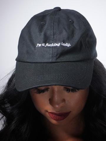 I'M A FUCKING LADY • Black Dad Hat