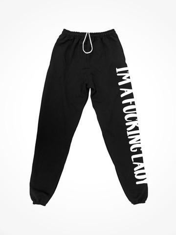 IM A FUCKING LADY • Black Sweatpants