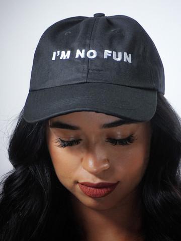 IM NO FUN • Black Dad Hat