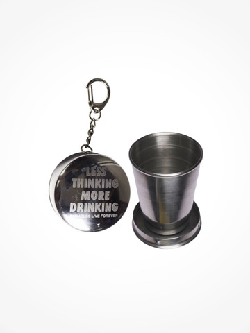 LESS THINKING MORE DRINKING • Collapsible Shot Glass Keychain