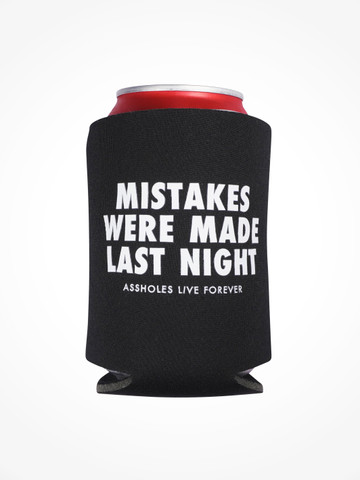 MISTAKES WERE MADE LAST NIGHT • Black Coozie