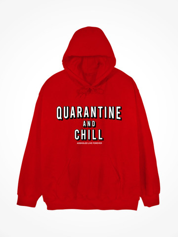 QUARANTINE AND CHILL • Red Hoodie