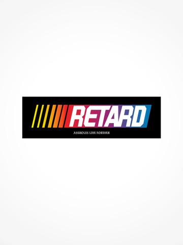 RETARD • Bumper Sticker