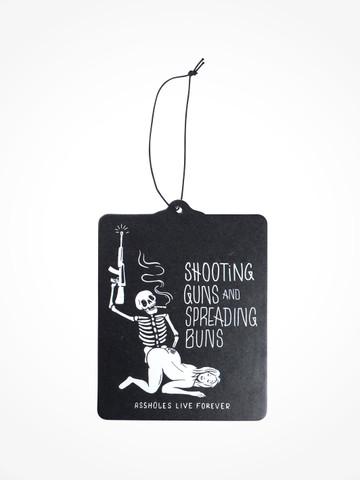 SHOOTING GUNS AND SPREADING BUNS • Air Freshener
