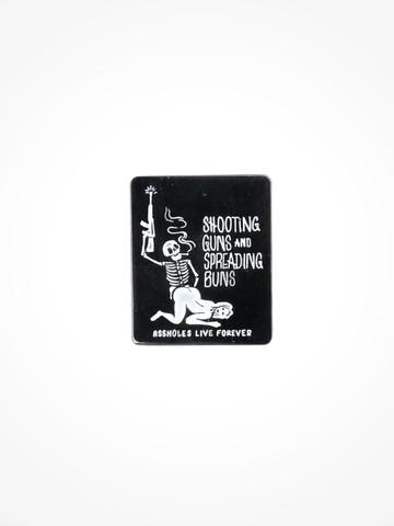 SHOOTING GUNS AND SPREADING BUNS • Pin