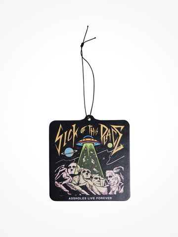 SICK OF THIS PLACE • Air Freshener