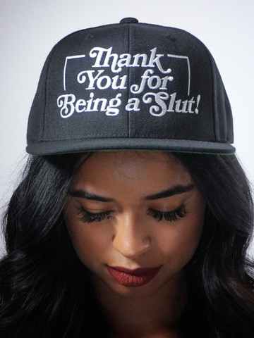 THANK YOU FOR BEING A SLUT • Black Snapback