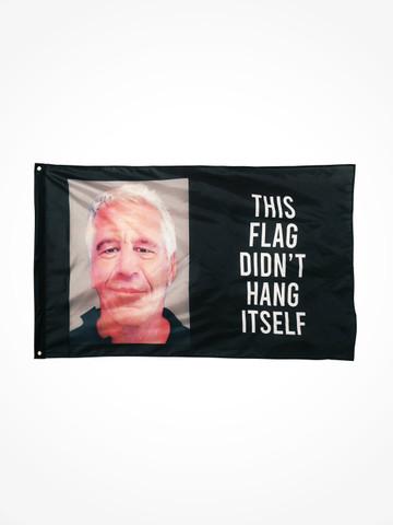 THIS FLAG DIDNT HANG ITSELF • Flag