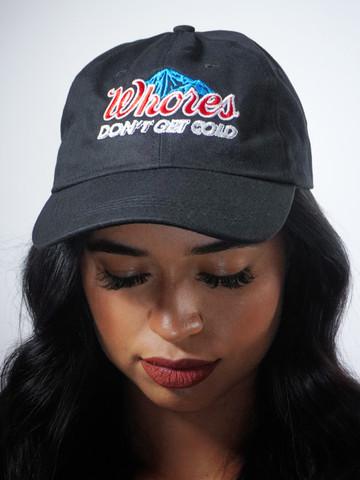 WHORES DONT GET COLD • Black Dad Hat