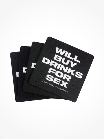 WILL BUY DRINKS FOR SEX • Coaster 4 Pack